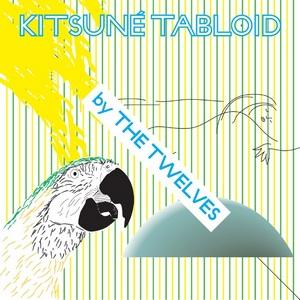 Twelves / Kitsune Tabloid by The Twevles