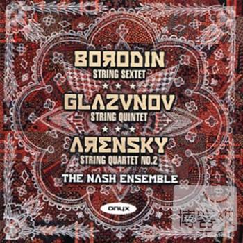 納許合奏團 / 納許合奏團演奏鮑羅定、葛拉茲諾夫、阿倫斯基 The Nash Ensemble / The Nash Ensemble plays Glazunov, Borodin & Arensky