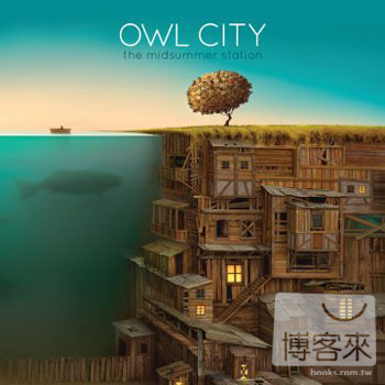 貓頭鷹城市 / 仲夏車站(Owl City / The Midsummer Station)