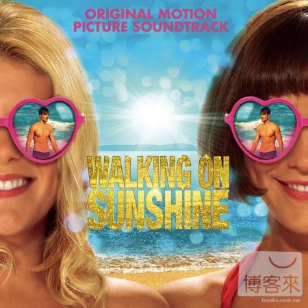 電影原聲帶 / 舞力對決系列之舞力假期(O.S.T. / Walking on Sunshine)