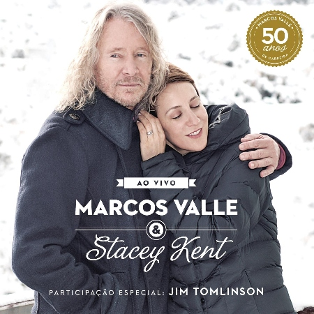 Marcos Valle Stacey Kent feat. Jim Tomlinson / A