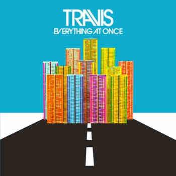 崔維斯合唱團 / 傾盡所有 (CD+DVD限量盤)(Travis / Everything At Once (CD+DVD))