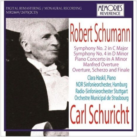 Carl Schuricht conducts Schumann / Carl Schuricht, Haskil (2CD)