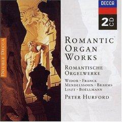 浪漫管風琴作品—魏道爾、法朗克、孟德爾頌、布拉姆斯、李斯特、寶爾曼、舒曼、等人作品 Brahms/Franck/Liszt/Widor etc: Romantic Organ Works