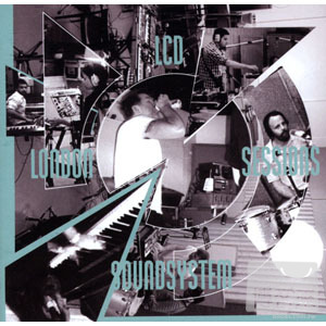 LCD Soundsystem / London Sessions