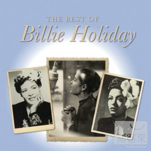 Billie Holiday / The Best of Billie Holiday