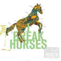 I Break Horses / Hearts