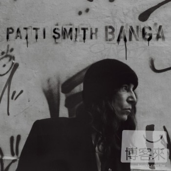 Patti Smith / Banga