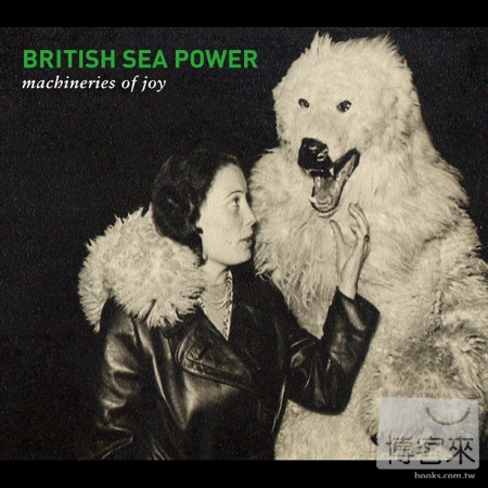 British Sea Power / Machineries of Joy