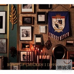 BUMP OF CHICKEN / BUMP OF CHICKEN I [1999-2004] (日本進口版)
