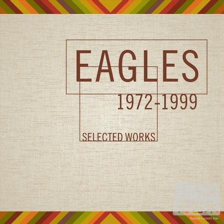 老鷹合唱團 / 1972-1999經典全紀錄 (4CD)(Eagles / Selected Works 1972 - 1979 (4CD))