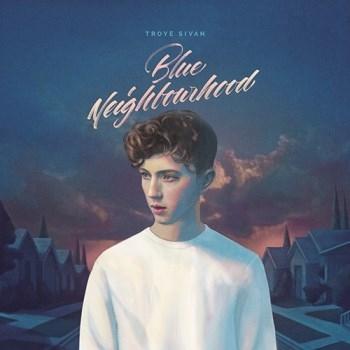 特洛伊 / 藍色年少 (唯美豪華版)(Troye Sivan / Blue Neighbourhood (Deluxe))