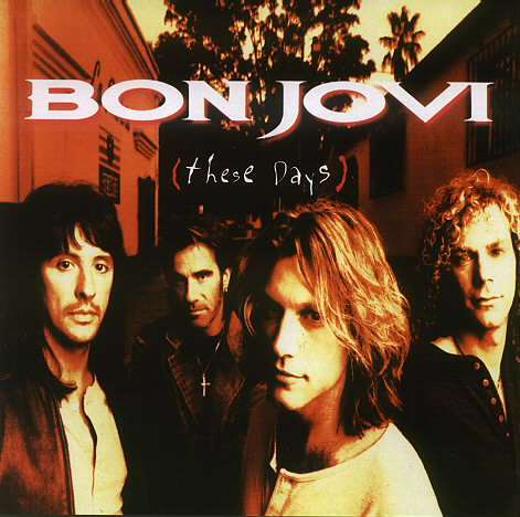 Bon Jovi / These Days (Remastered)