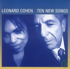 Leonard Cohen / Ten New Songs
