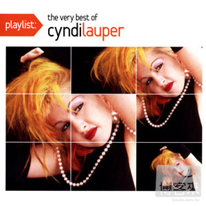 辛蒂蘿波 / 巨星金曲精選(Cyndi Lauper / Playlist: The Very Best Of Cyndi Lauper)