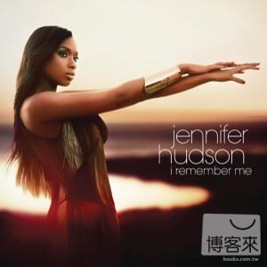 珍妮佛哈德森 / 真情流露 (CD+DVD豪華限定盤)(Jennifer Hudson / I Remember Me (Deluxe Edition))