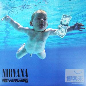超脫合唱團 / 從不介意 MIRVANA NEVERMIND (黑膠唱片LP)
