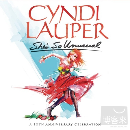 辛蒂羅波 / 她是如此與眾不同 30週年豪華紀念版 (2CD)(Cyndi Lauper / She's So Unusual: A 30th Anniversary Celebration (Del