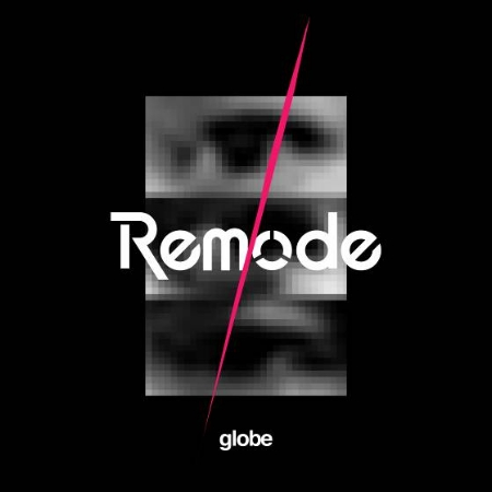 地球樂團 globe / Remode 1 (2CD)
