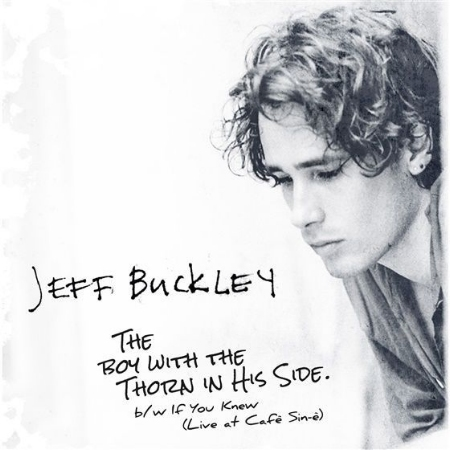 傑夫巴克利 / 帶刺的男孩 (七吋黑膠唱片單曲)(Jeff Buckley / Jeff Buckley - The Boy with the Thorn In His Side)