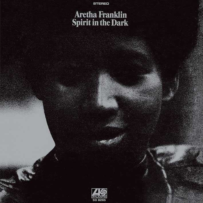 艾瑞莎富蘭克林 / 黑暗心靈(Aretha Franklin / Spirit In The Dark)
