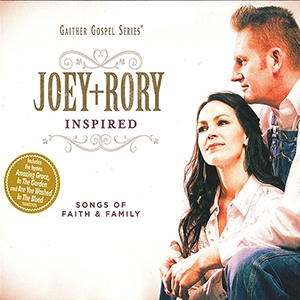 Joey+Rory / Inspired: Songs of Faith & Family