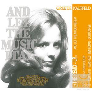 吉兒考菲德 / 餘音盪漾 (2CD) Greetje Kauffeld / And Let The Music Replay (2CD)