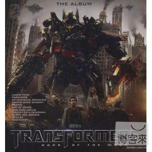電影原聲帶 / 變形金剛 3 O.S.T / Transformers: Dark Of The Moon The Album