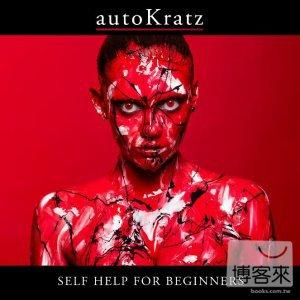 autoKratz / Self Help for Beginners