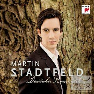馬丁.史岱費爾德 / 純粹浪漫 Martin Stadtfeld / Deutsche Romantik
