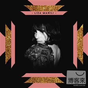 麗莎曼妮 / 同名專輯【限量精裝版】 Liza Manili / Liza Manili【限量精裝版】