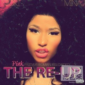 Nicki Minaj / Pink Friday: Roman Reloaded The Re-Up (2CD+DVD)