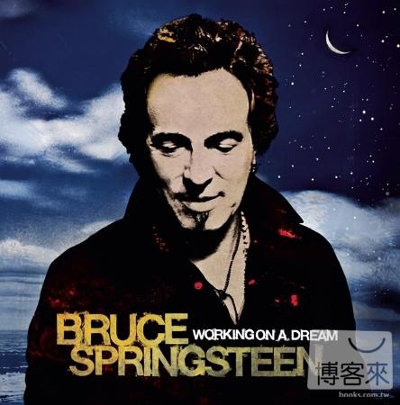 【搖滾名盤系列】布魯斯史普林斯汀 / 築夢踏實 (2LP黑膠唱片)(Bruce Springsteen / Working On A Dream (Vinyl) (2LP))