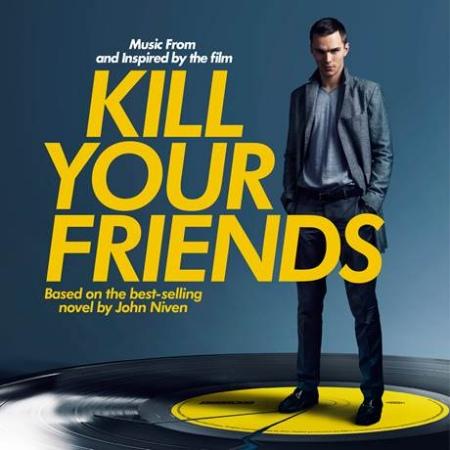 電影原聲帶 / 殺友(O.S.T. / Kill Your Friends)