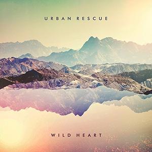 Urban Rescue / Wild Heart