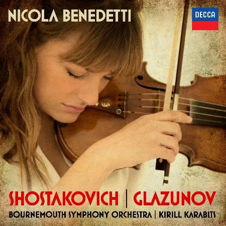 Shostakovitch & Glazunov: Violin Concerto / Nicola Benedetti / Karabits / Bournemouth SO