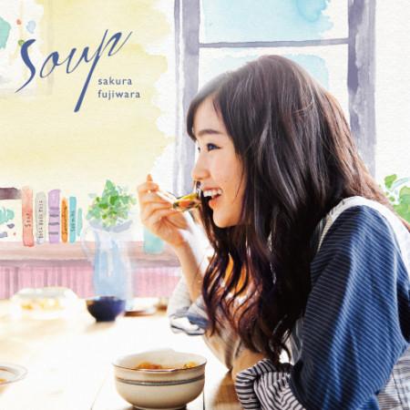 藤原櫻 「Soup」CD+DVD單曲初回限量版  (CD+DVD)