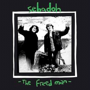 Sebadoh / The Freed Man