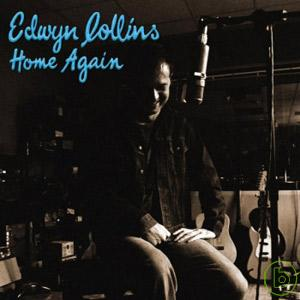 艾德溫柯林斯 / 回家真好 Edwyn Collins / Home Again