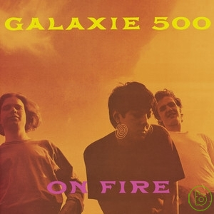 Galaxie 500 / On Fire (2CD)