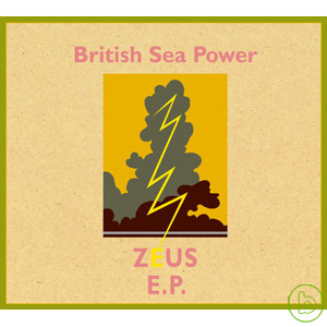 British Sea Power / Zeus