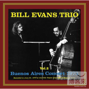 比爾艾文斯 / 阿根廷現場音樂會 vol.2 (日本紙盒限定版) Bill Evans Trio / Live In Argentina Vol.2