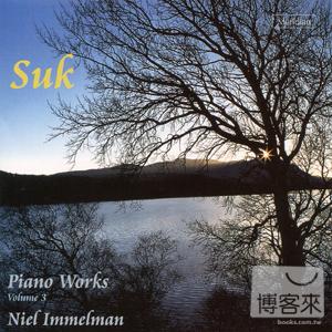蘇克:鋼琴作品輯3 / 伊梅爾曼 Josef Suk: Piano Works Vol.3 / Niel Immelman