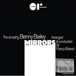 班尼貝里 / 鏡子 (LP黑膠唱片) Benny Bailey / Mirrors LP