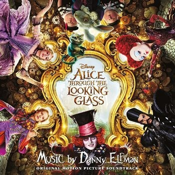 OST / Alice Through the Looking Glass