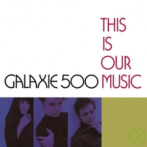 Galaxie 500 / This Is Our Music (2CD)