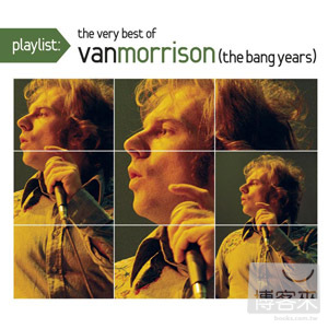 范莫里森 / 經典金曲精選(Van Morrison / Playlist: The Very Best Of Van Morrison)