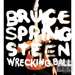 布魯斯史普林斯汀 / 分崩離析 (進口豪華盤)(Bruce Springsteen / Wrecking Ball (Special Edition))