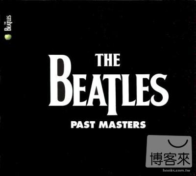 披頭四合唱團 / 精選輯第1&2章【2009全新數位錄製2CD盤】(The Beatles / Past Masters [2009 Remaster])
