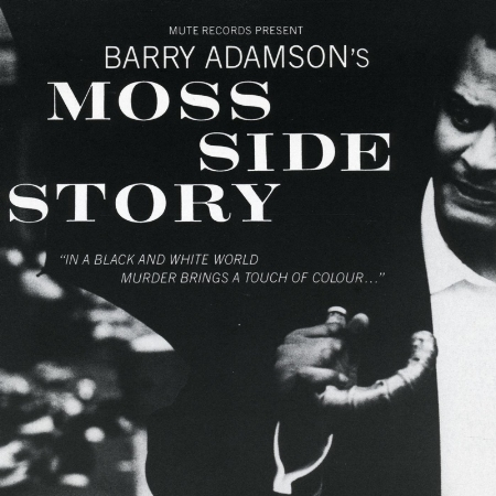 貝瑞亞當森 / 曼城故事(Barry Adamson / Moss Side Story)